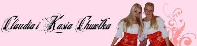 Claudia i Kasia Chwołka